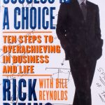 Rick Pitino Success is a Choice