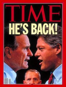 George H W Bush in the US Presidential Election Against Bill Clinton