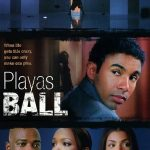Chelsi Smith's debut film- Playas Ball