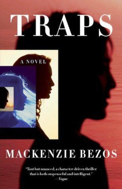 Traps- A Novel By MacKenzie Bezos